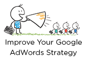 Improve Your Google AdWords Strategy